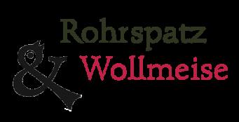 Rohrspatz & Wollmeise